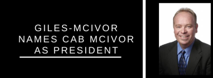 Giles-McIvor Names Cab McIvor As President